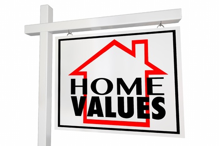 Sign that says home values